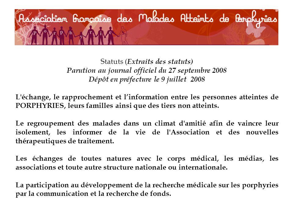 Statuts (Extraits des statuts) Parution au journal officiel du 27 septembre 2008 Dépôt en préfecture le 9 juillet 2008