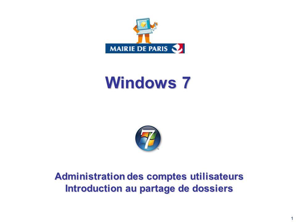 Windows 7 Administration des comptes utilisateurs