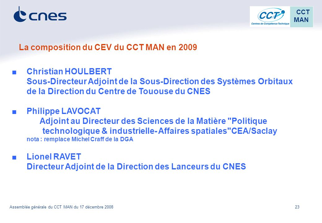 La composition du CEV du CCT MAN en 2009