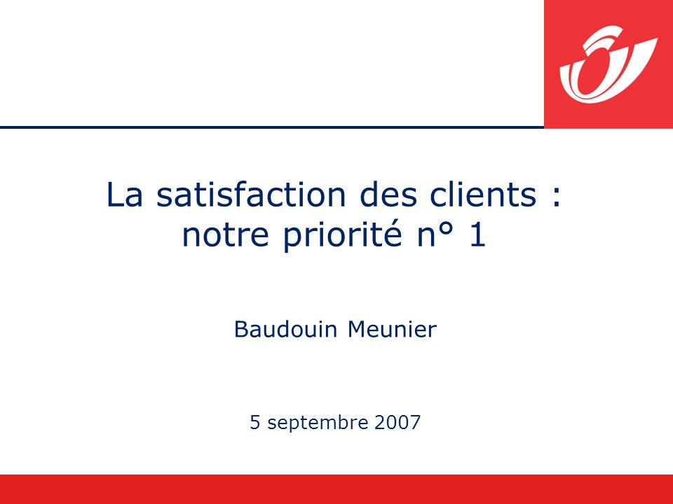 La satisfaction des clients : notre priorité n° 1