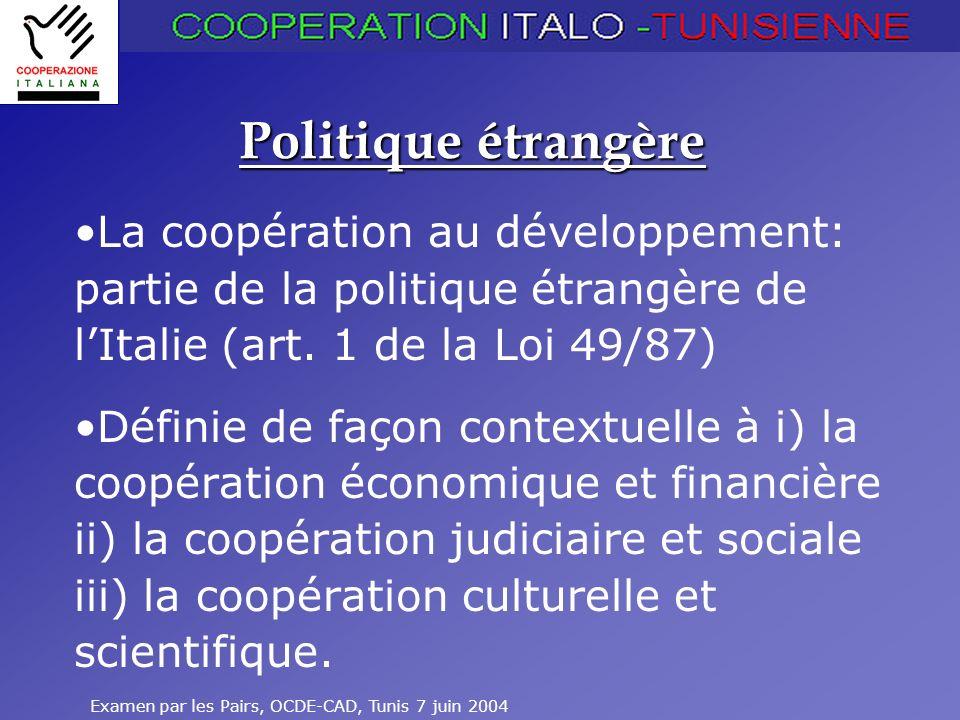 Politique étrangère La coopération au développement: partie de la politique étrangère de l'Italie (art. 1 de la Loi 49/87)