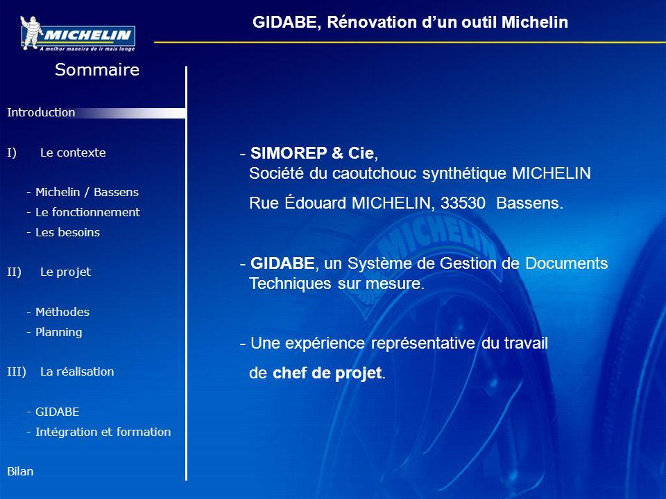 GIDABE, Rénovation d'un outil Michelin