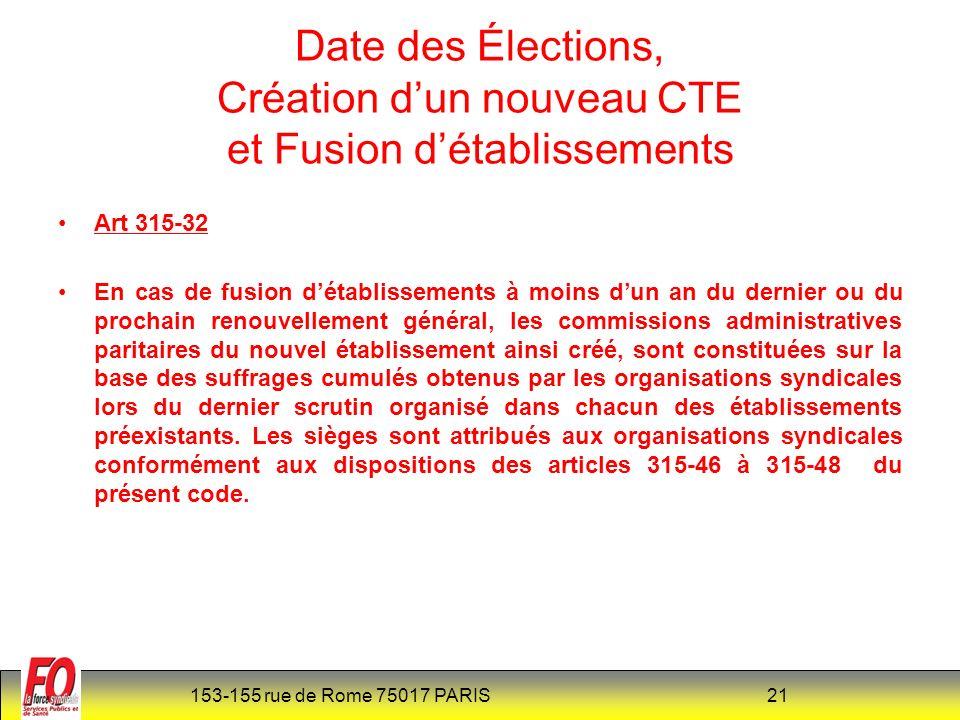 Date des Élections, Création d'un nouveau CTE et Fusion d'établissements