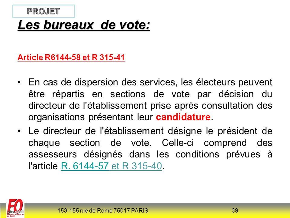 PROJET Les bureaux de vote: Article R6144-58 et R 315-41.