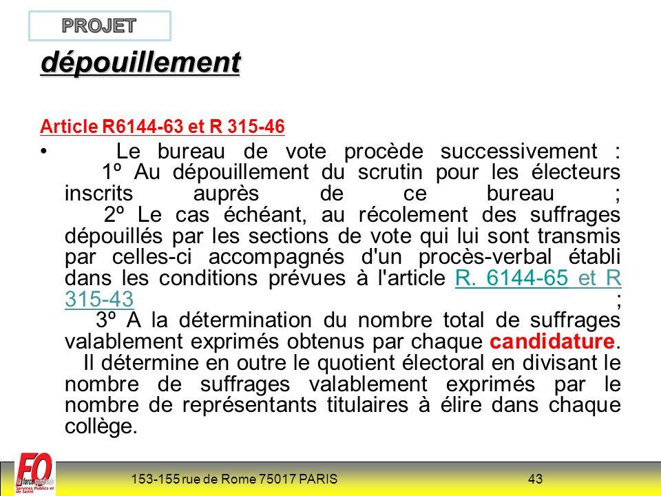 PROJET dépouillement. Article R6144-63 et R 315-46.