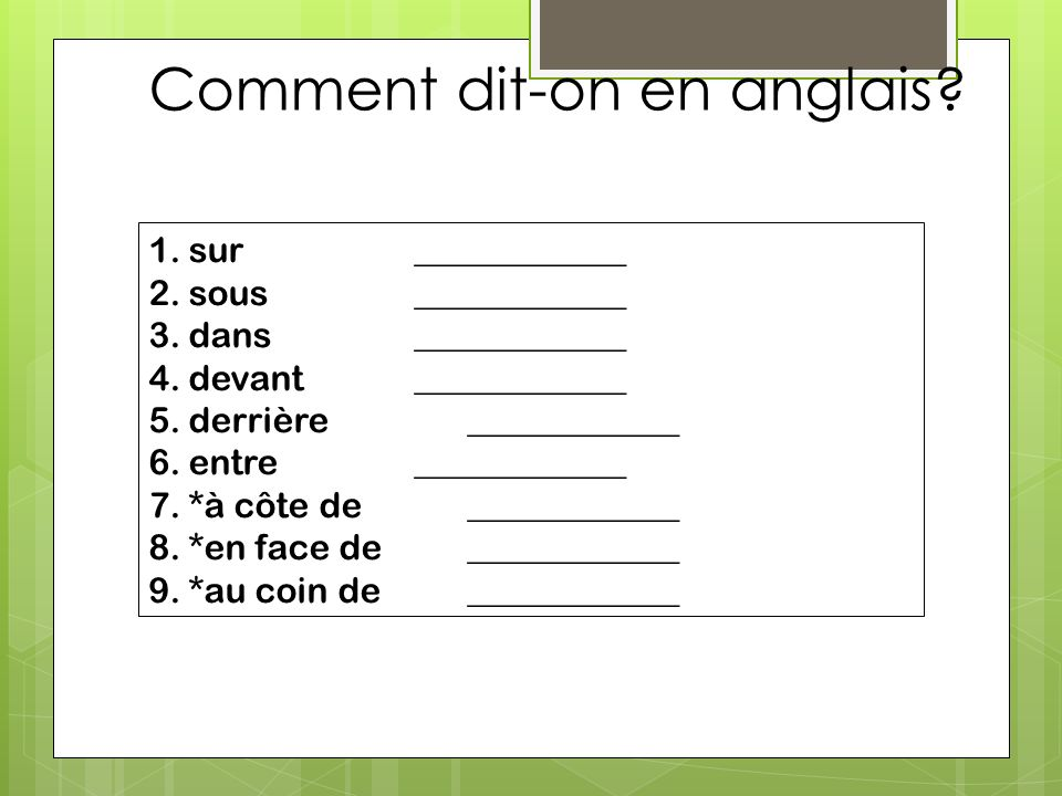 Comment dit-on en anglais
