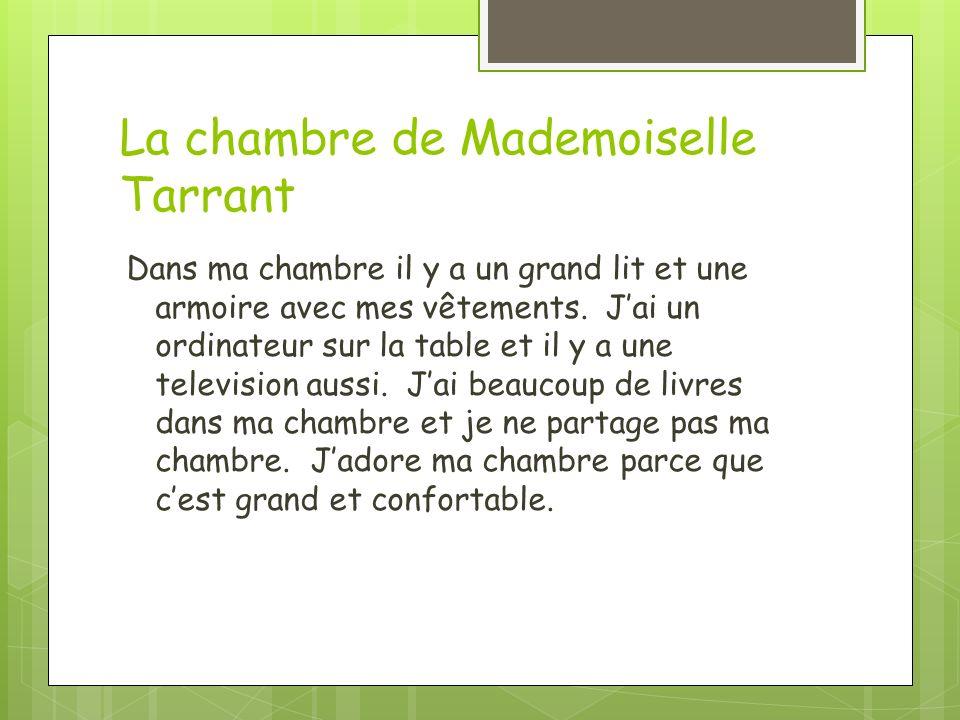 La chambre de Mademoiselle Tarrant