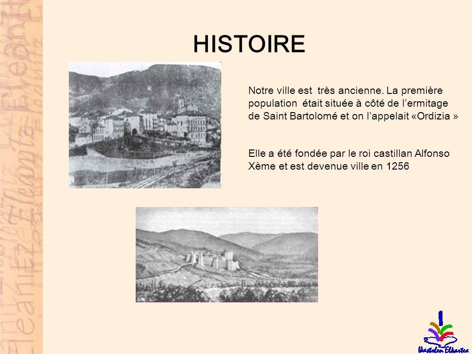 HISTOIRE Notre ville est très ancienne. La première
