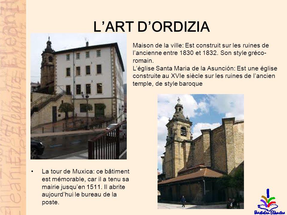 L'ART D'ORDIZIA Maison de la ville: Est construit sur les ruines de l'ancienne entre 1830 et 1832. Son style gréco-romain.