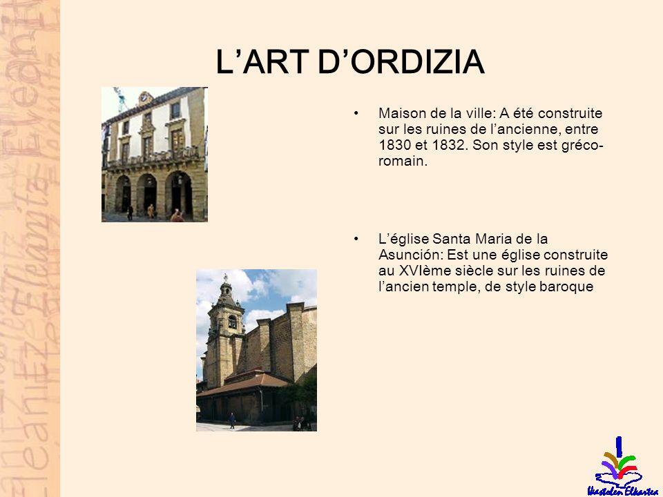 L'ART D'ORDIZIA Maison de la ville: A été construite sur les ruines de l'ancienne, entre 1830 et 1832. Son style est gréco-romain.