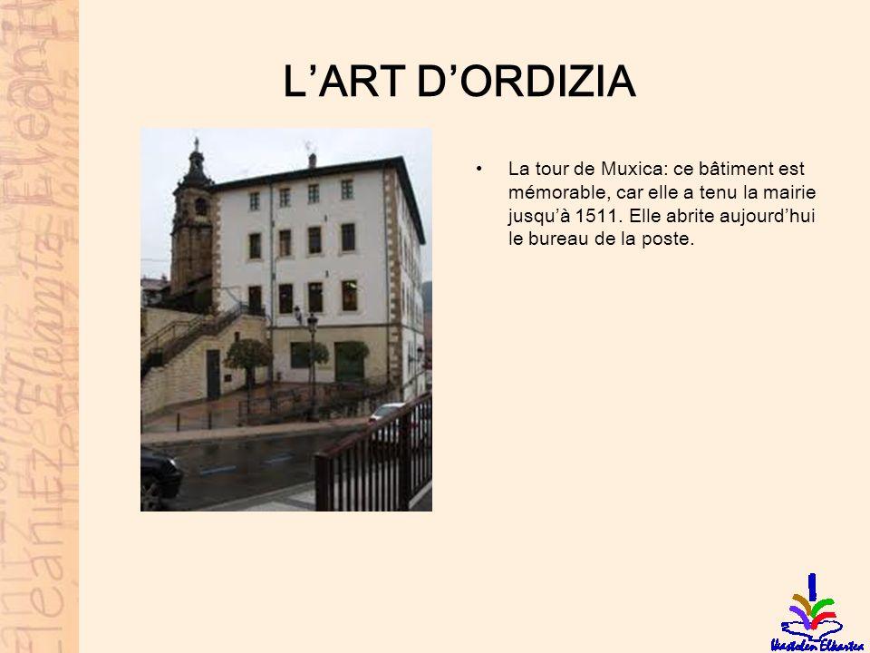 L'ART D'ORDIZIA La tour de Muxica: ce bâtiment est mémorable, car elle a tenu la mairie jusqu'à 1511.