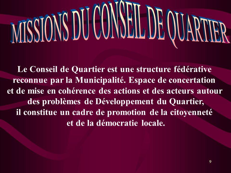 MISSIONS DU CONSEIL DE QUARTIER