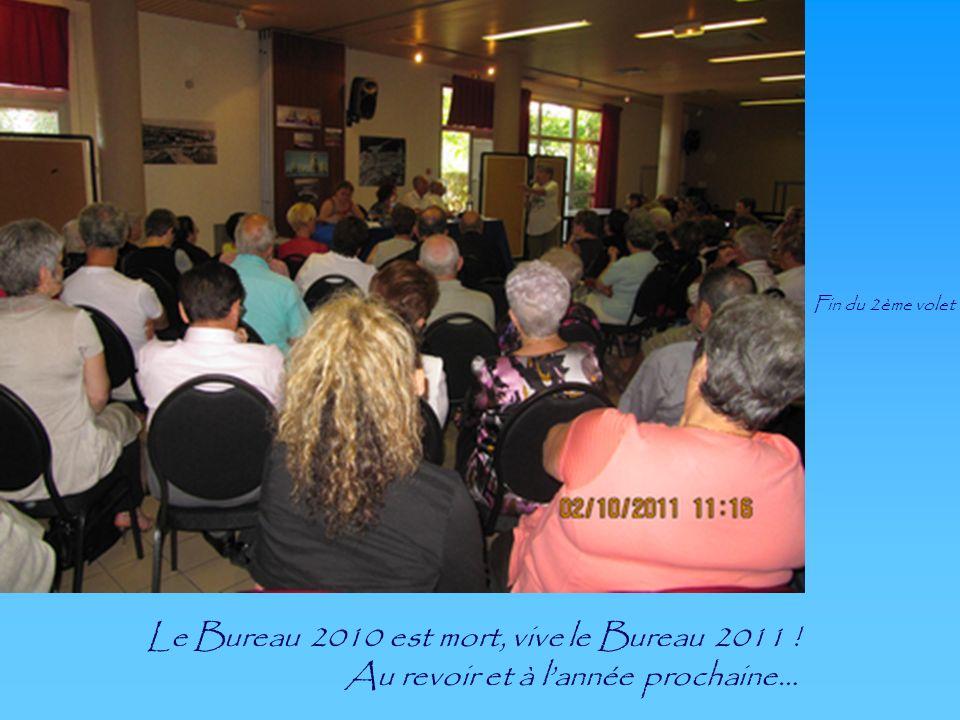 Le Bureau 2010 est mort, vive le Bureau 2011 !