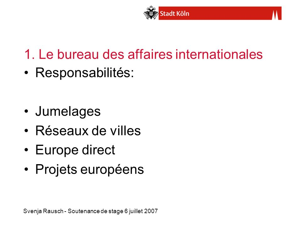 1. Le bureau des affaires internationales