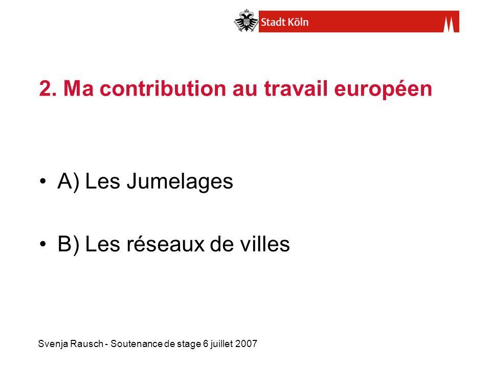 2. Ma contribution au travail européen