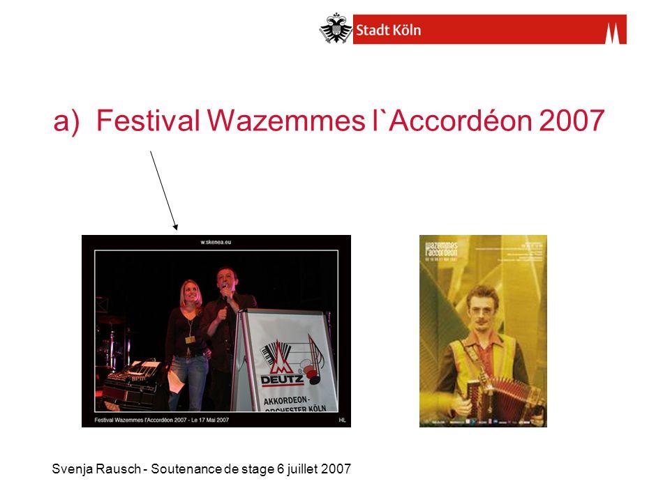 a) Festival Wazemmes l`Accordéon 2007