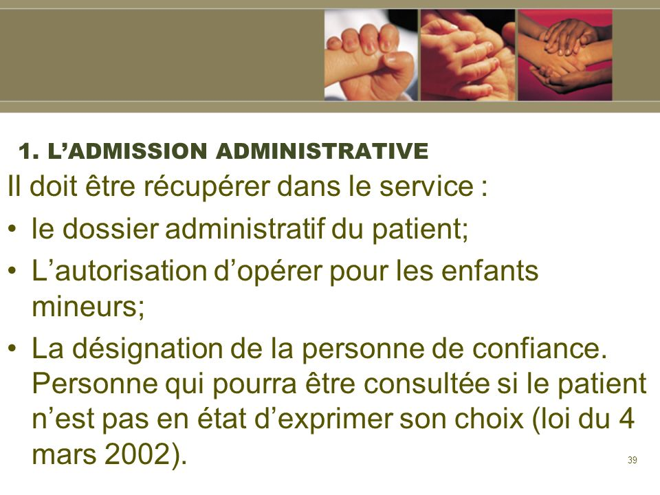 1. L'ADMISSION ADMINISTRATIVE
