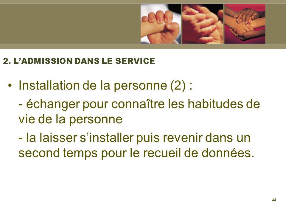 2. L'ADMISSION DANS LE SERVICE