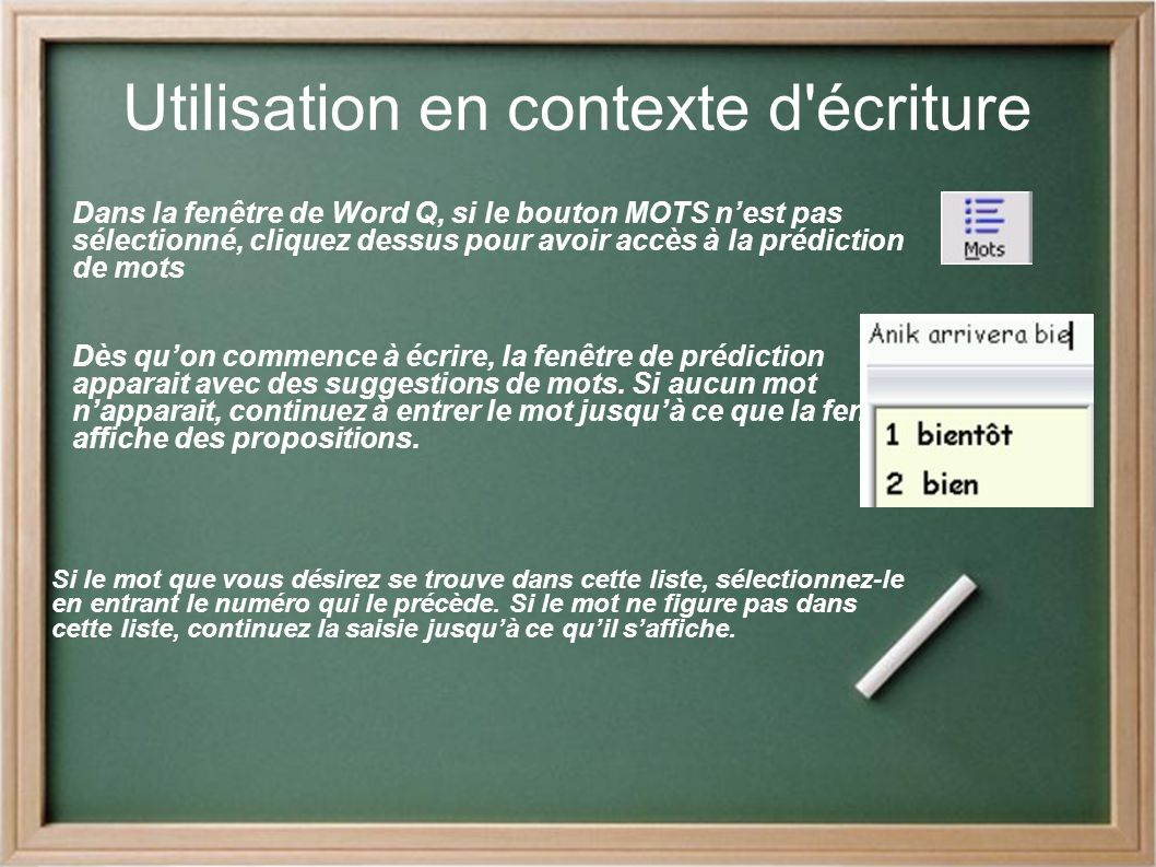 Utilisation en contexte d écriture