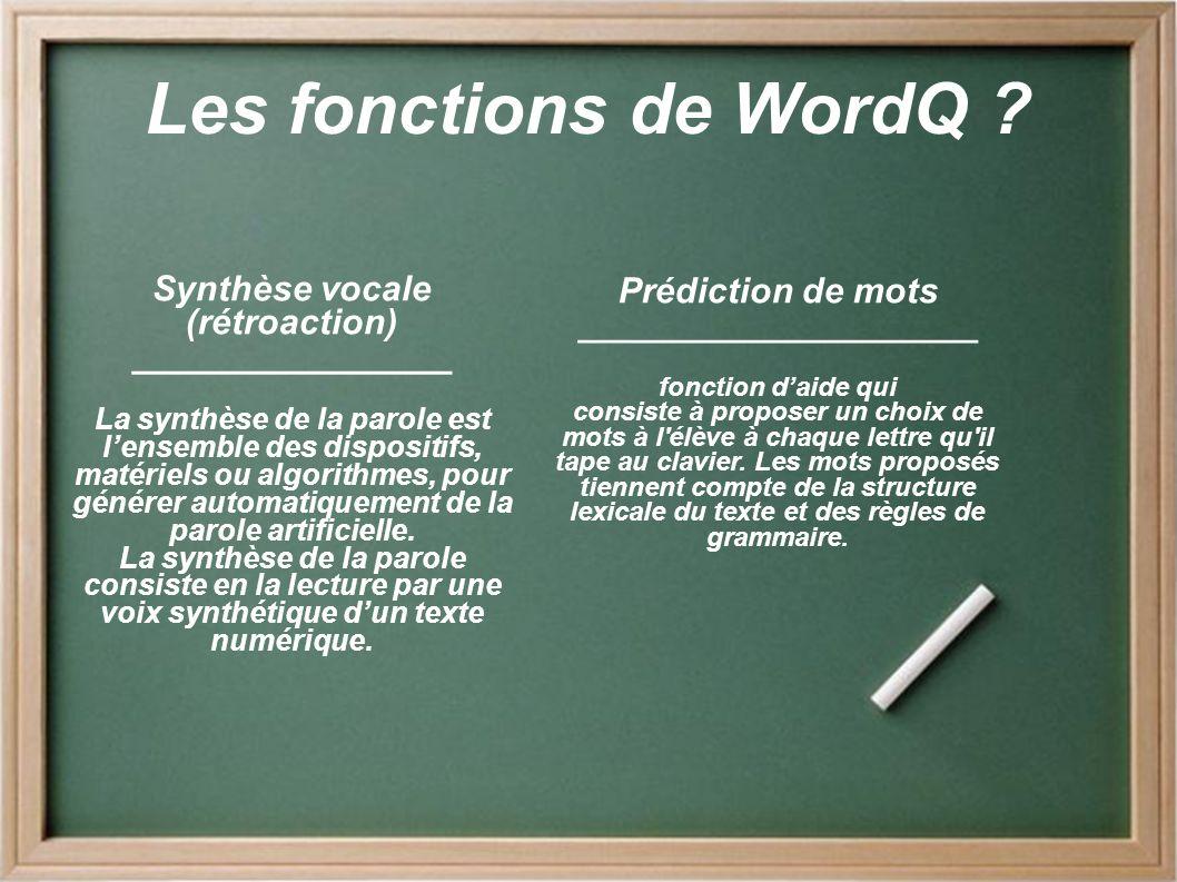 Les fonctions de WordQ