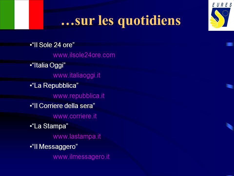 …sur les quotidiens Il Sole 24 ore www.ilsole24ore.com Italia Oggi
