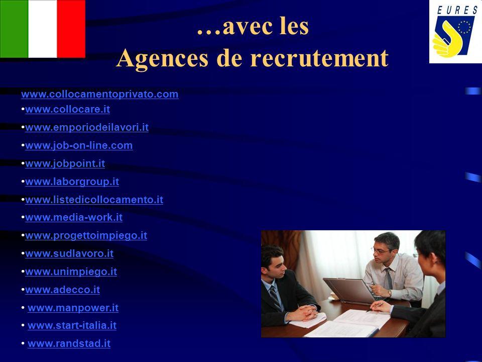 …avec les Agences de recrutement