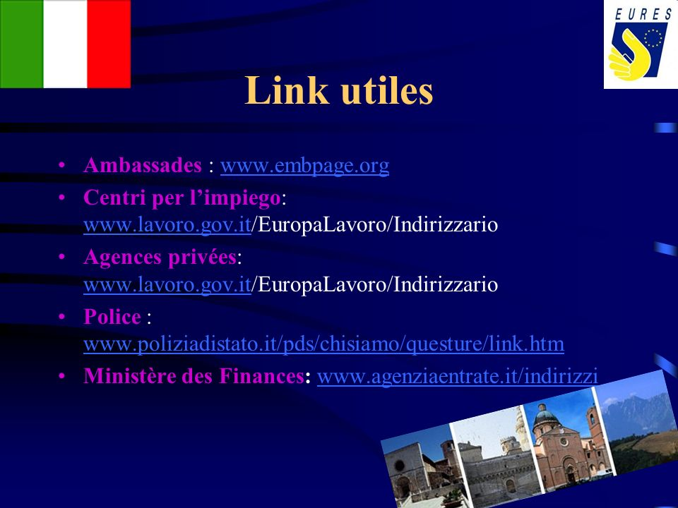 Link utiles Ambassades : www.embpage.org