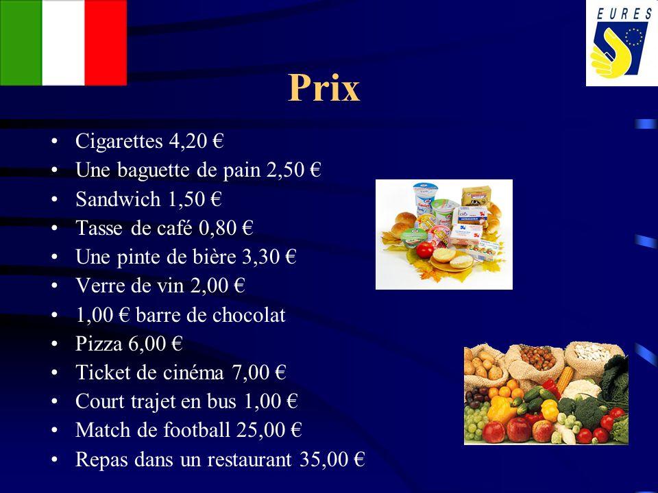 Prix Cigarettes 4,20 € Une baguette de pain 2,50 € Sandwich 1,50 €