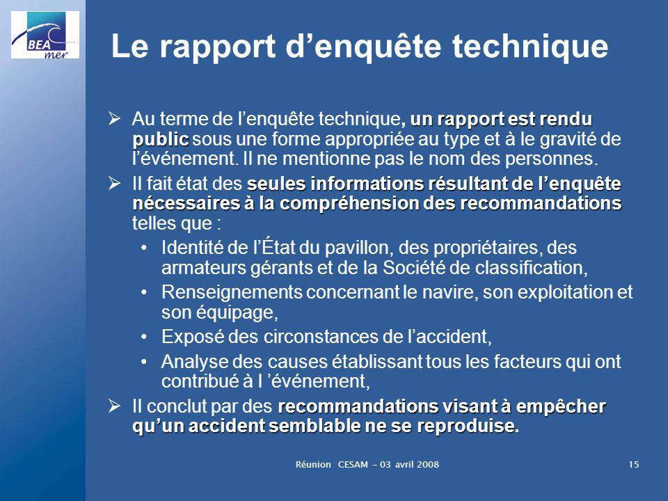 Le rapport d'enquête technique