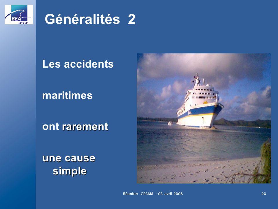 Généralités 2 Les accidents maritimes ont rarement une cause simple