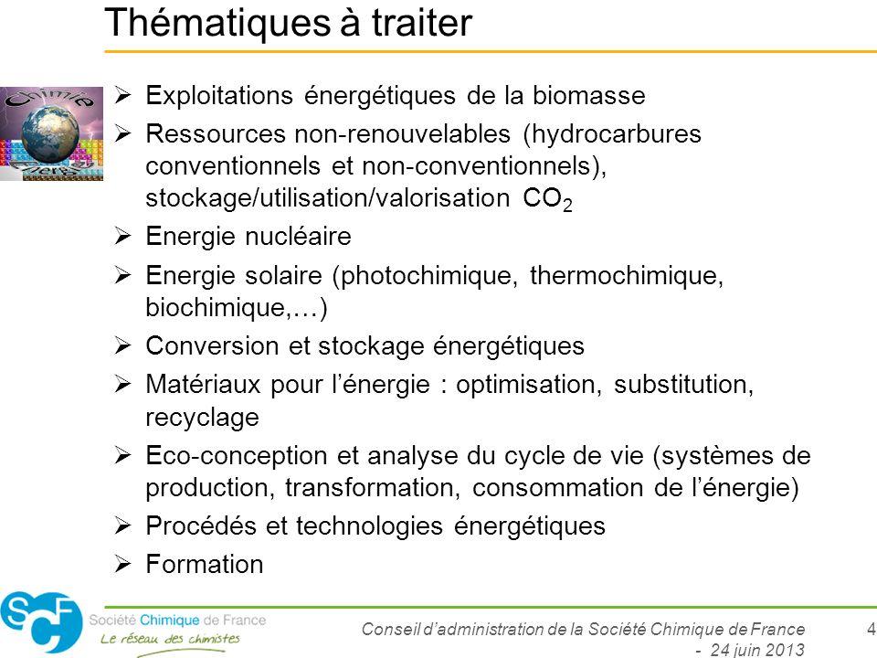 Thématiques à traiter Exploitations énergétiques de la biomasse