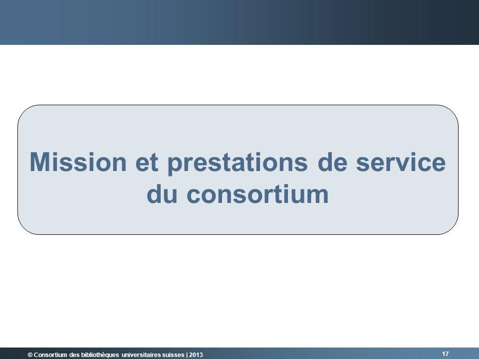 Mission et prestations de service du consortium