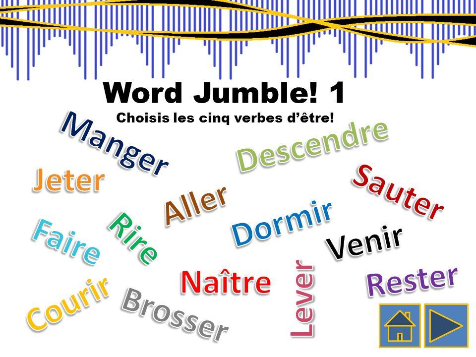 Choisis les cinq verbes d'être!