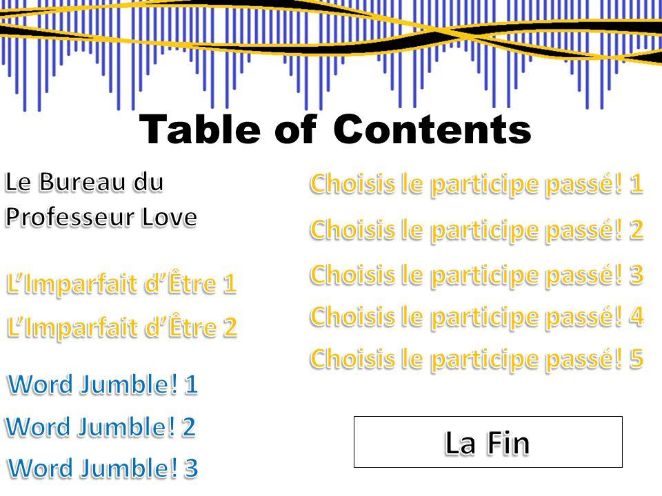 Table of Contents La Fin Le Bureau du Professeur Love