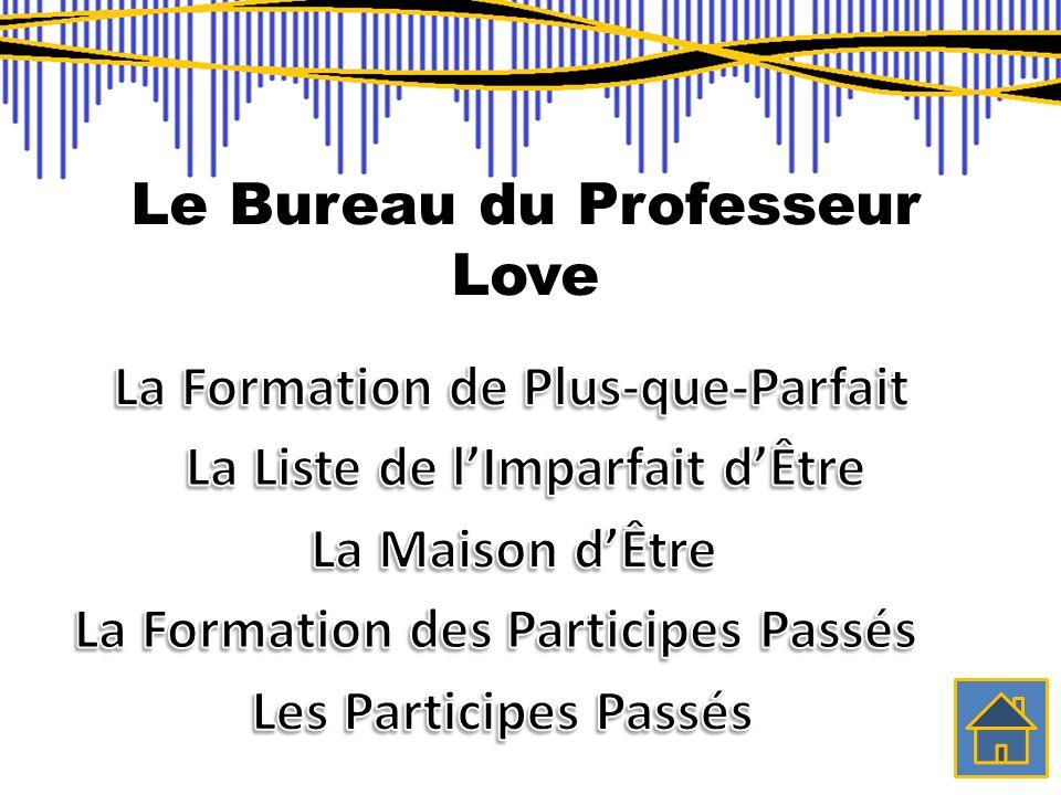 Le Bureau du Professeur Love