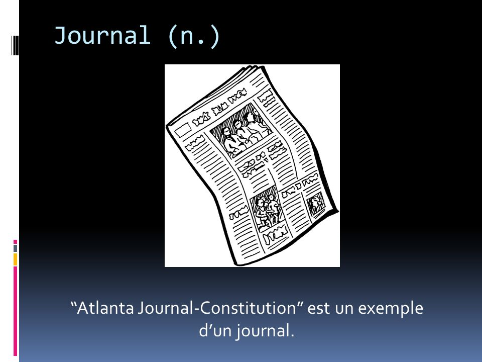 Atlanta Journal-Constitution est un exemple d'un journal.