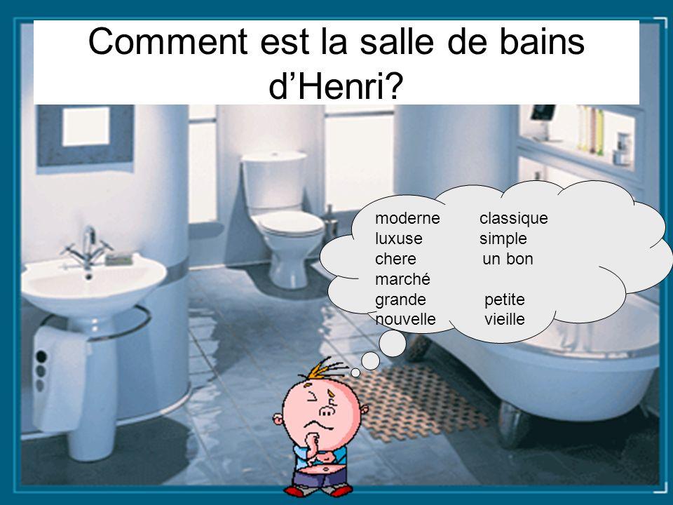 Comment est la salle de bains d'Henri