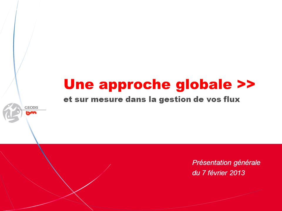 Une approche globale >>
