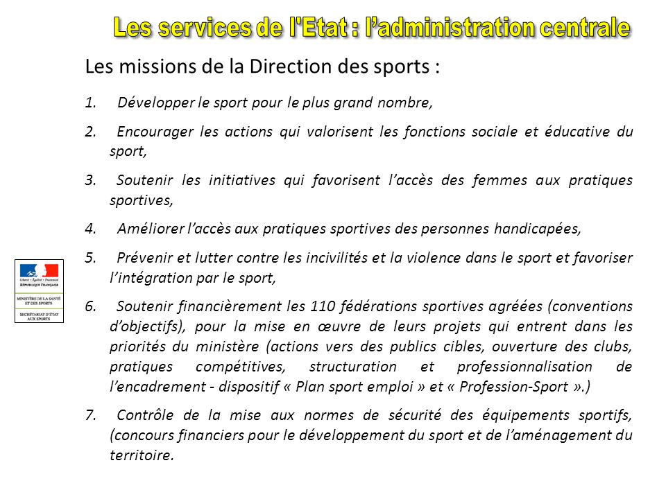 Les missions de la Direction des sports :