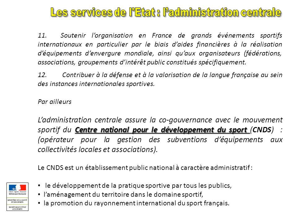 Les services de l Etat : l'administration centrale