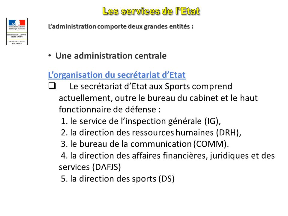 Une administration centrale