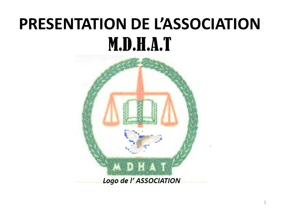 PRESENTATION DE L'ASSOCIATION M.D.H.A.T