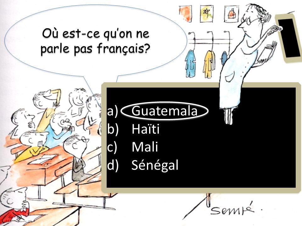 Où est-ce qu'on ne parle pas français