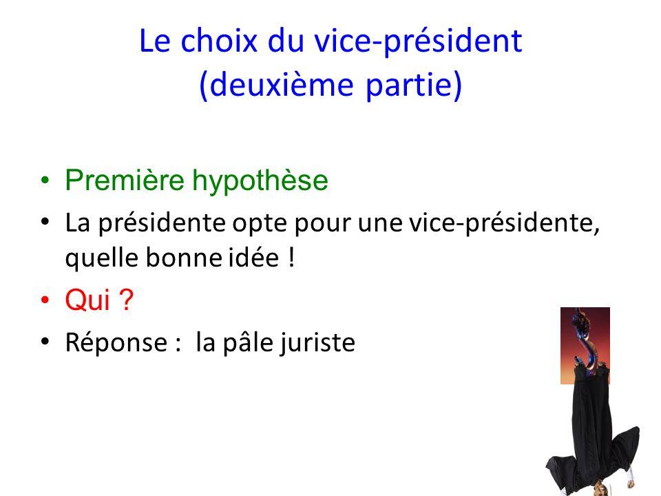 Le choix du vice-président (deuxième partie)