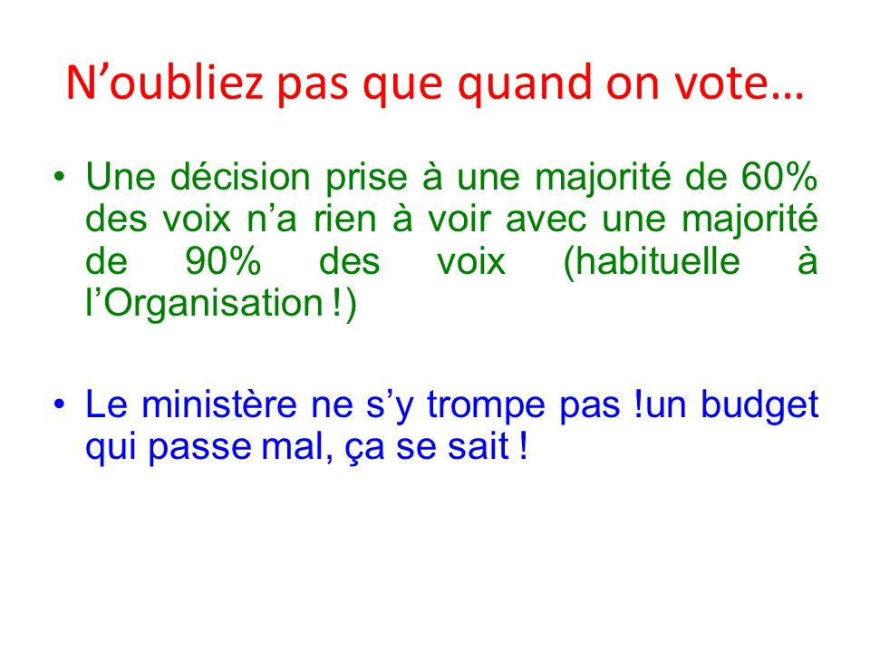 N'oubliez pas que quand on vote…