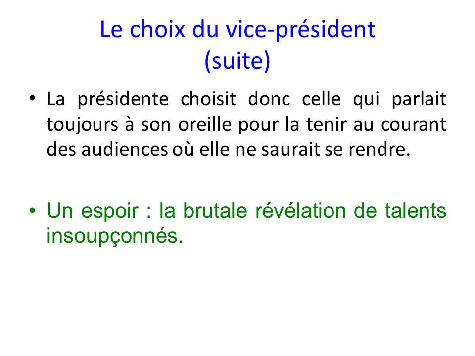 Le choix du vice-président (suite)