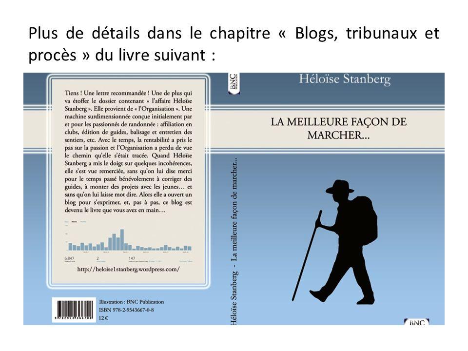 Plus de détails dans le chapitre « Blogs, tribunaux et procès » du livre suivant :