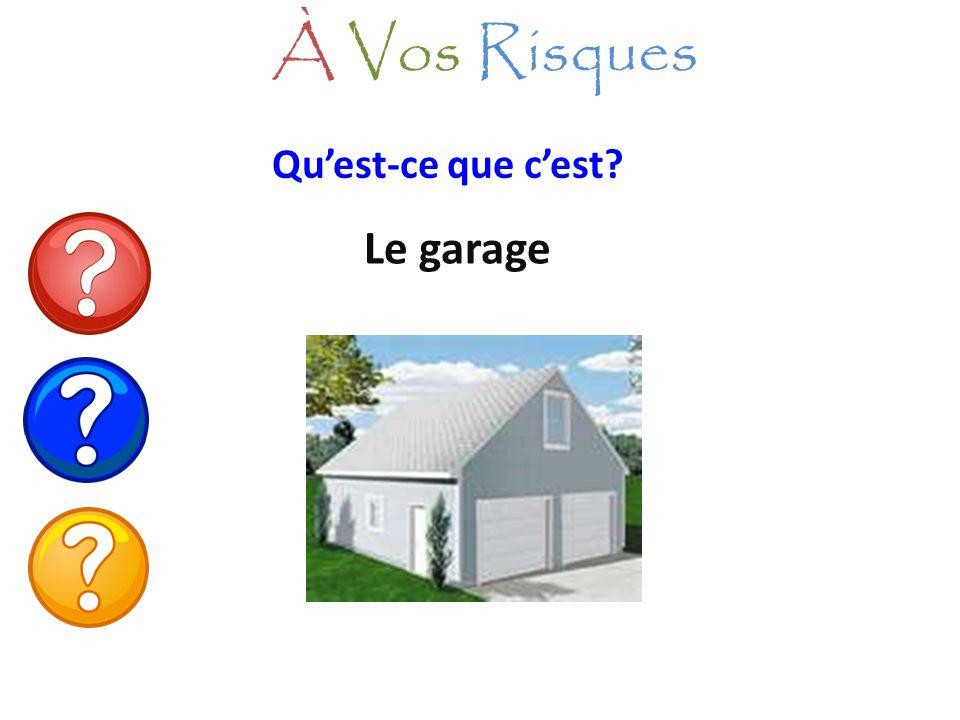 À Vos Risques Qu'est-ce que c'est Le garage