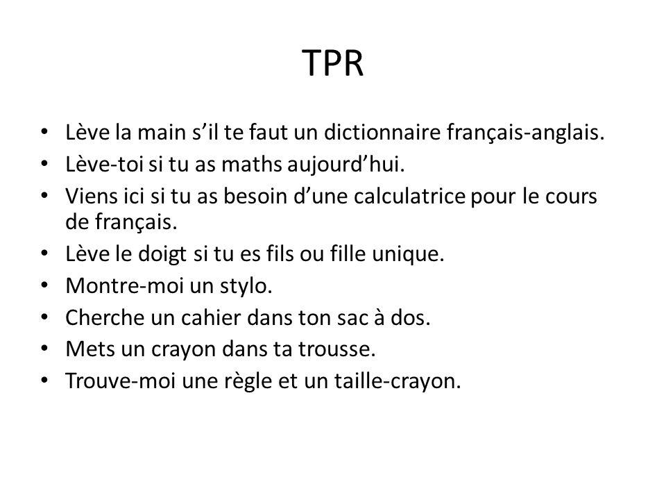 TPR Lève la main s'il te faut un dictionnaire français-anglais.