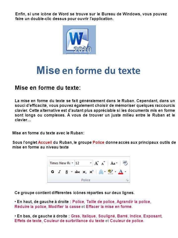 Mise en forme du texte Mise en forme du texte: